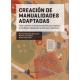Creación de manualidades adaptadas - Ediciones del Serbal