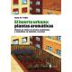 El huerto urbano: plantas aromáticas - Ediciones del Serbal